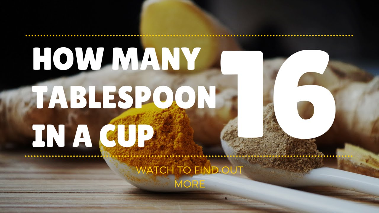 How Many Tablespoons in a Cup - Easy Conversions